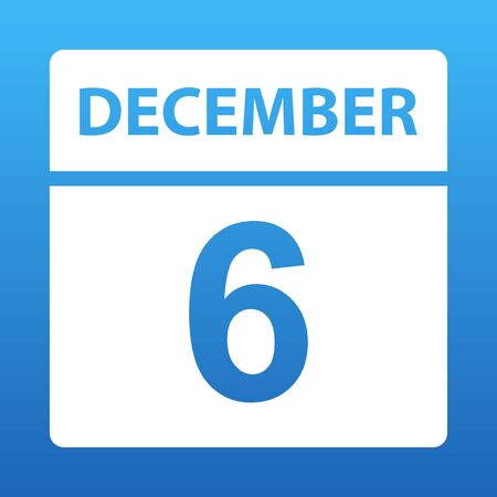 December 6. White calendar on a colored background. Day on the calendar. Sixth of december. Blue background with gradient. Vector illustration.