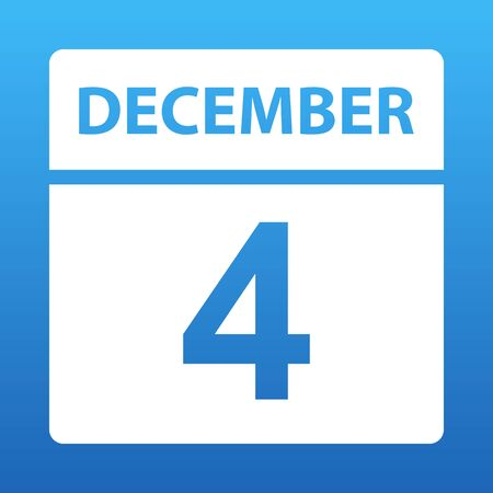 December 4. White calendar on a colored background. Day on the calendar. Fourth of december. Blue background with gradient. Vector illustration.