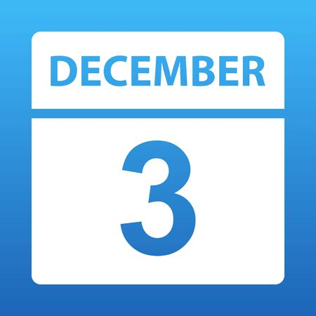 December 3. White calendar on a colored background. Day on the calendar. Third of december. Blue background with gradient. Vector illustration.