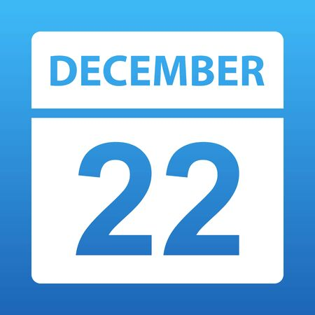 December 22. White calendar on a colored background. Day on the calendar. Twenty second of december. Blue background with gradient. Vector illustration.