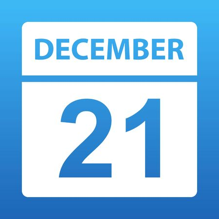 December 21. White calendar on a colored background. Day on the calendar. Twenty first  of december. Blue background with gradient. Vector illustration.