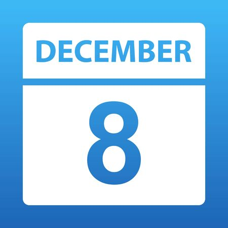 December 8. White calendar on a colored background. Day on the calendar. Eighth of december. Blue background with gradient. Vector illustration.