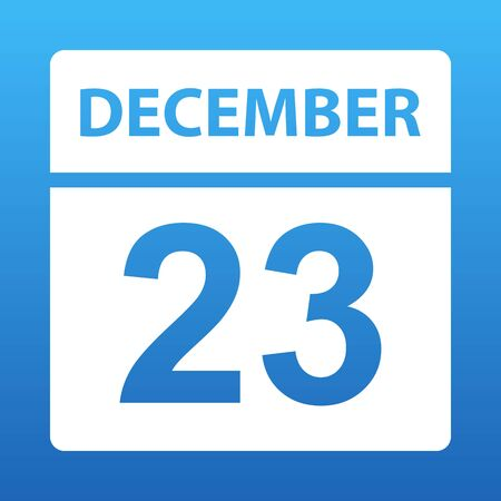 December 23. White calendar on a colored background. Day on the calendar. Twenty third  of december. Blue background with gradient. Vector illustration. Ilustração