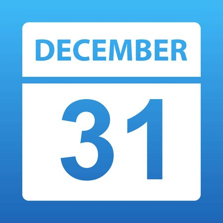 December 31. White calendar on a colored background. Day on the calendar. Thirty-first of december. Blue background with gradient. Vector illustration.