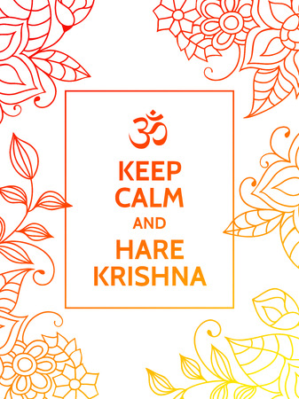 mantra: Keep calm and Hare Krishna. Yoga mantra motivational typography poster on white background with colorful orange and yellow floral pattern. Yoga and meditation studio poster or postcard.