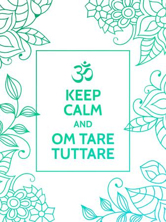 平静を保ち、Om 風袋 tuttare。ヨガのマントラ動機付けタイポグラフィ ポスター カラフルなブルーとターコイズ色花柄の白い背景の上。ヨガと瞑想の