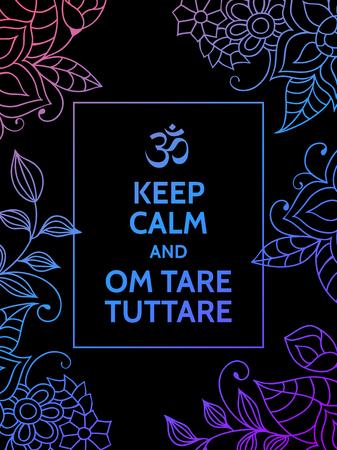 平静を保ち、Om 風袋 tuttare。ヨガ マントラ動機付けタイポグラフィ ポスター カラフルな青と紫の花柄と黒の背景に。ヨガと瞑想のスタジオ ポスタ  イラスト・ベクター素材