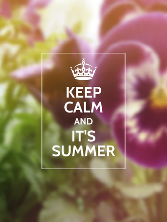 Keep calm and its summer phrase on summer party or event motivational poster design in front of blurry photographic background with nature.
