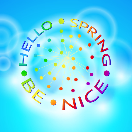 rainbow lettering hello spring be nice on a blue background