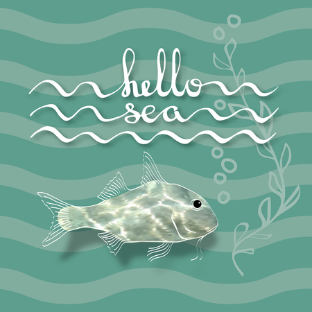flecks: Hello Sea. Greeting card poster. Calligraphy black text word. Handwritten lettering and fish with flecks of sunlight , alga on waves aquamarine background.