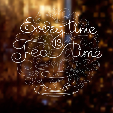 Vector card with cup and handwritten words Every Time Is Tea Time. White lines on a night background. Ilustração Vetorial