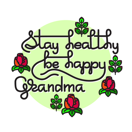 black family: Grandma  Stay Healthy, Be Happy. Vector greeting card.