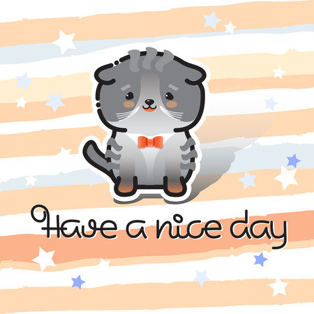 Have a nice day. Cute cat and handwritten inscription.