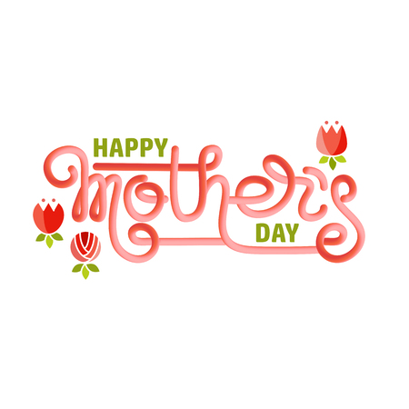 Happy Mothers Day. Handwritten lettering isolated on white. Illustration