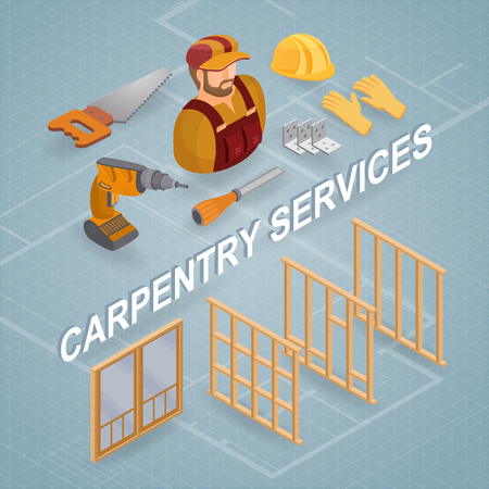 Carpentry services. Isometric concept. Worker, equipment.