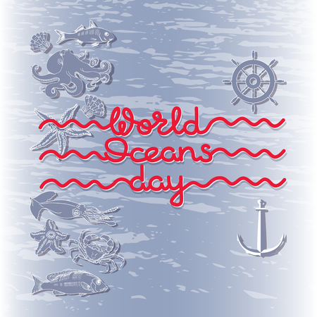 World Ocean Day card. Abstract  poster with handwritten words. Illustration