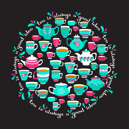 Tea always a good idea. Tea concept in circle shape with thin line icons and quote isolated on black. Freehand drawing with teacups and teapots. Vector illustration for banner, web page, print media.