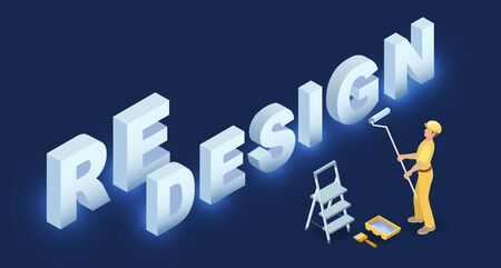 Redesign services. Isometric concept. Worker in uniform, tools and isometric word Redesign. Home renovation or house repair. Vector flat 3d illustration isolated on blue.
