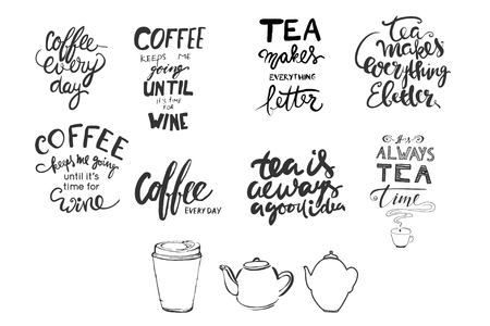 every day: Tea is always a good idea. Tea makes everything better. Its always tea time. Coffee every day. Hand lettering and custom typography for your designs: t-shirts, bags, for posters, invitations, cards, etc. Illustration