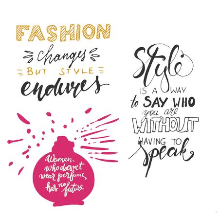 Style is a way to say who you are without having to speak. Fashion changes, but style endures. Hand drawn tee graphic. Typographic print poster. T shirt hand lettered calligraphic design. Fashion style illustration. Fashion quote. Illustration