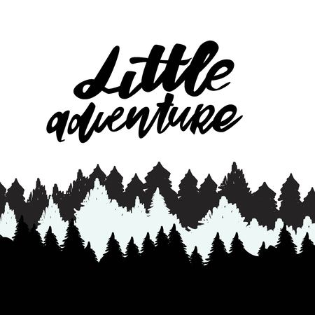 philosophic: Little adventure. Hand lettering. vector illustration