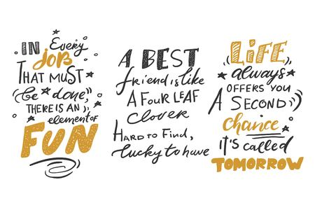 Quote poster, Inspirational words, Motivate saying. Life always give you a second chance. It 's called tomorrow.Best friend is like a four leaf clover. Hard to find, lucky to have. In every job that must be done, there is an element of fun.