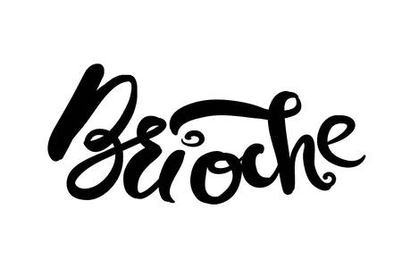 Brioche  illustration for menu, cards, patterns, wallpaper. Brioche hand drawn  logo