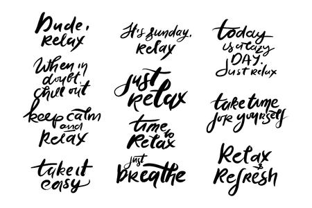 Relax quote. Time t relax. Relax, dude. Take time to yourself, Hand lettering Vektoros illusztráció