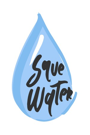Save water  Hand lettering design. Typographic print poster. T shirt hand lettered calligraphic design