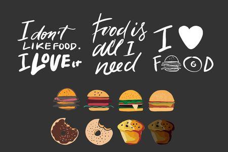 Ich liebe Essen. Ich mag kein Essen, ich liebe es. Essen ist alles was ich brauche. Handbeschriftung für Ihr Design