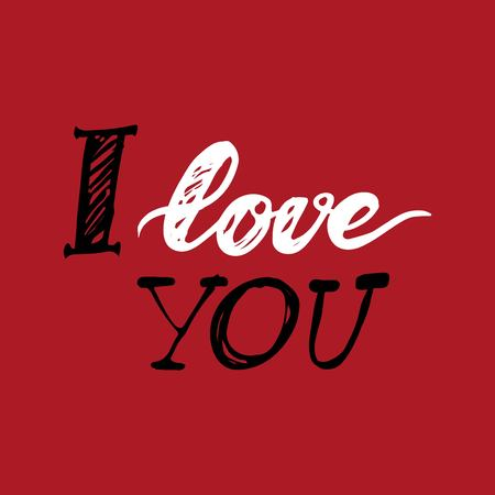 I love you. Hand lettering and custom typography for your designs: t-shirts, bags, for posters, invitations, cards, etc.