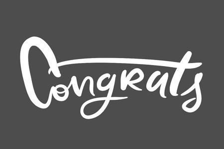 Congratulation card hand drawn phrase.