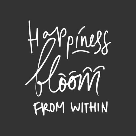 Happiness bloom from within. Quote poster, Inspirational words, Motivate saying Иллюстрация
