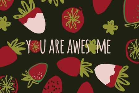 Strawberry hand drawn color illustration for your design with text You are awesome