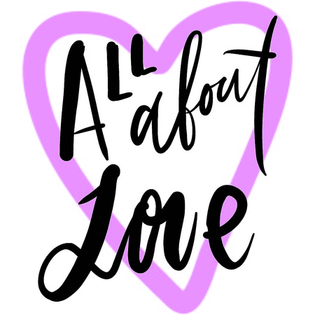 All about love.Hand lettering about love illustration for your design. Illustration