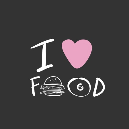 I love food, food quote, hand lettering for your design. Иллюстрация