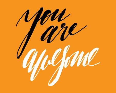 Hand lettering for your design. You are awesome. Compliment card