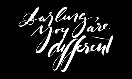 Darling, you are different. Fashion quote. Hand lettering for your design: t-shirt, bags, posters  イラスト・ベクター素材