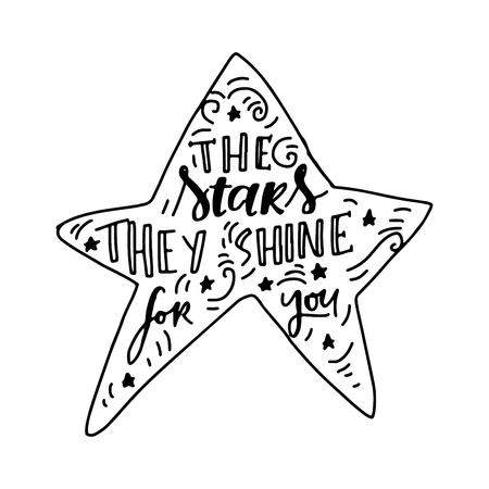 The stars they shine for you, hand lettering vintage quote with star frame.