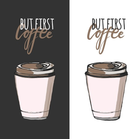 But first coffee.  Lettering and custom typography for your designs: t-shirts, bags, for posters, invitations, cards Vector illustration 일러스트