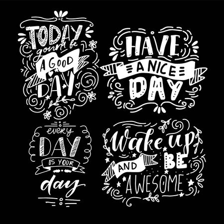 Have a good day. Hand lettering vintage illustration for your design