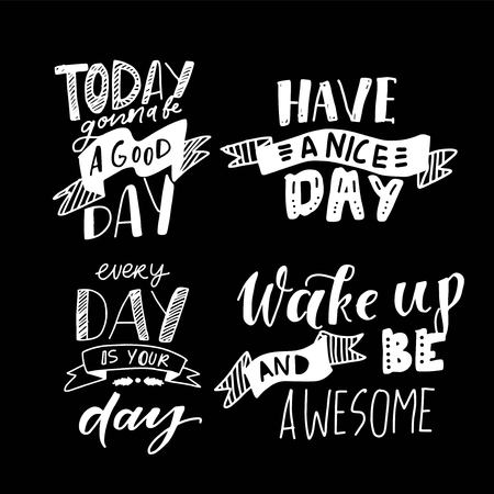 Have a good day. Hand lettering vintage illustration for your design