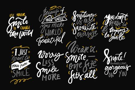 I just want to make people smile. Worry less, smile more. You dont have to be happy to smile. Hand lettering quote for your design. Motivation quote Ilustração
