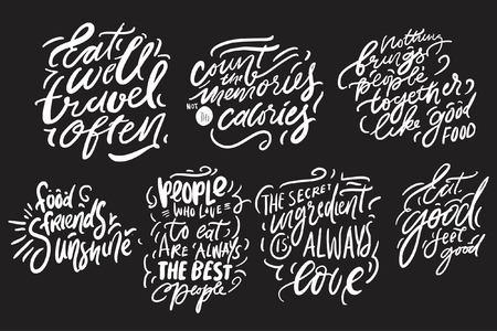 Eat well, travel often. Eat good, feel good. Hand lettering for kitchen, cafe, menu. Modern illustration for your design