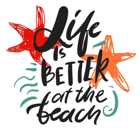 Life is better at the beach. Summer quote hand lettering for your design: poster, card 免版税图像