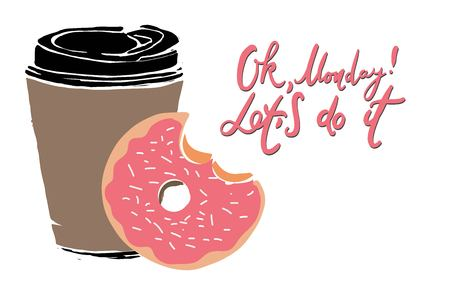 Ok, Monday! Hand lettering. Let do it. Hand drawn cup of coffee and donut 矢量图像