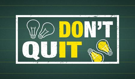 Don't quit - do it - text and lightbulbs on a chalkboard Standard-Bild - 104697040