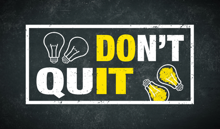 Don't quit - do it - text and lightbulbs on a chalkboard Standard-Bild - 111759625