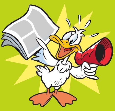 goose: The illustration shows the goose, who shouts the news in the newspaper megaphone. Illustration