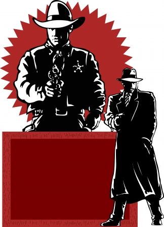 organized crime: The illustration shows the two men  The sheriff in the form of a policeman, he holds a gun in his hand  The other man in a long coat, he also holds revolver in his hand  Illustration made in contour, comics style  On separate layers
